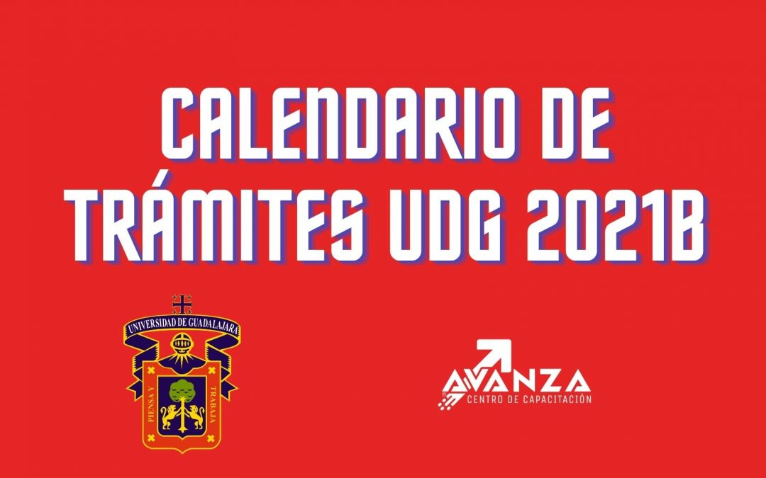 Calendario de Trámites 2021B UDG
